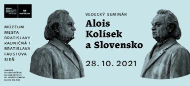 Alois Kolísek a Slovensko